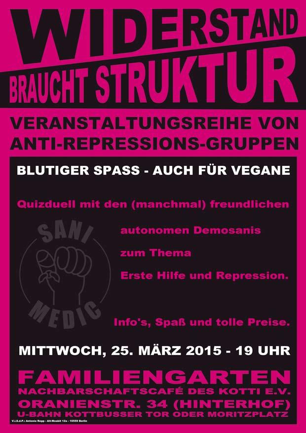 Flyer der Veranstaltung der Autonomen Demosanis Berlin aus der Reihe Widerstand bracht Struktur